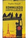 Kommando Abstellgleis: Ein Fall für Kommissarin ..