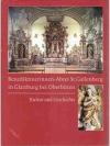 Benediktinerinnen-Abtei St.Gallerberg in Glattbu..