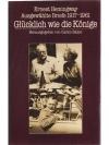 Ausgewählte Briefe 1917-1967, Glücklich wie die ..