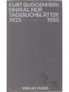 Einmal nur Tagebuchblätter 1925 - 1950