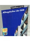 Tempolinsen und P2... Alltagskultur in der DDR