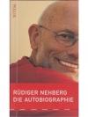 Rüdiger Nehberg - Die Autobiographie