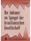 Die Indianer im Spiegel der brasilianischen Gese..