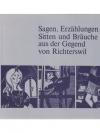 Sagen, Erzählungen, Sitten und Gebräuche aus der..
