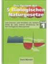 Das System der 5 Biologischen Naturgesetze
