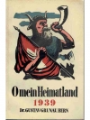 O mein Heimatland 1939