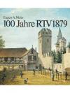 100 Jahre RTV 1879