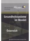 Gesundheitssysteme im Wandel: Österreich