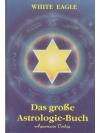 Das grosse Astrologiebuch