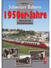 Schweizer Bahnen - 1950er-Jahre