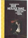 Der Heilige Tanz - Orientalischer Tanz und die S..