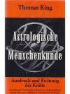 Astrologische Menschenkunde - Ausdruck und Richt..