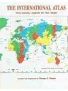 International Atlas: World Latitudes, Longitudes..