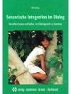 Sensorische Integration im Dialog
