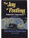 The Joy of Feeling, Bodymind Acupressure: Jin Sh..