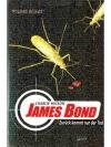 James Bond Zurück kommt nur der Tod
