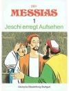 Der Messias 1 Jeschi erregt Aufsehen