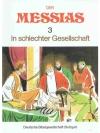 Der Messias 3 In schlechter Gesellschaft