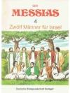 Der Messias 4 Zwölf Männer für Israel
