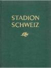 Stadion Schweiz - Turnen, Sport und Spiele