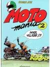 """Moto Mania 2 """"immer vollrohr,ey!"""""""