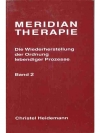 Meridian Therapie. Band 2