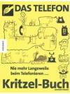 Das Telefon Kritzel-Buch