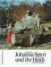 Johanna Spyri und ihr Heidi