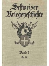 Schweizer Kriegsgeschichte. Band 1
