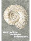 Geologieführer der Region Schaffhausen