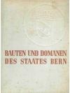 Bauten und Domänen des Staates Bern