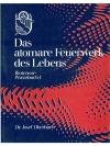 Das Atomare Feuerwerk des Lebens, Biotensor Prax..