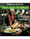 Mein neues Kochbuch Schlemmereien aus der Vollwe..