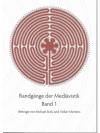 Randgänge der Mediävistik Band 1.