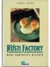 Rösti Factory, Neue Kartoffel-Rezepte