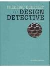 Frédéric Dedelley, Design Detective