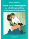 Von der Sensorischen Integration zur Entwicklung..