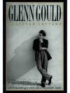 Glenn Gould Selected Letters