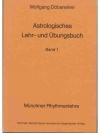 Astrologisches Lehr- und Übungsbuch Band 1.
