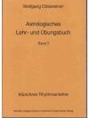 Astrologisches Lehr- und Übungsbuch Band 2.