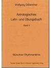 Astrologisches Lehr- und Übungsbuch Band 4.