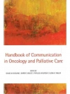 Handbook of Communication in Oncology and Pallia..