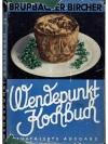 Das Wendepunkt - Kochbuch Nr.6.