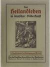 Das Heilandleben in deutscher Bilderkunst. 5 Bände