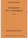 Astrologisches Lehr- und Übungsbuch Band 6.