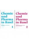 Chemie und Pharma in Basel. Bnad 1 & 2