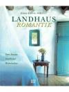 Landhaus Romantik