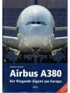 Airbus A380 - Der fliegende Gigant aus Europa
