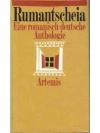 Rumantscheia. Eine romanisch-deutsche Anthologie