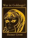Wer ist Goldauge